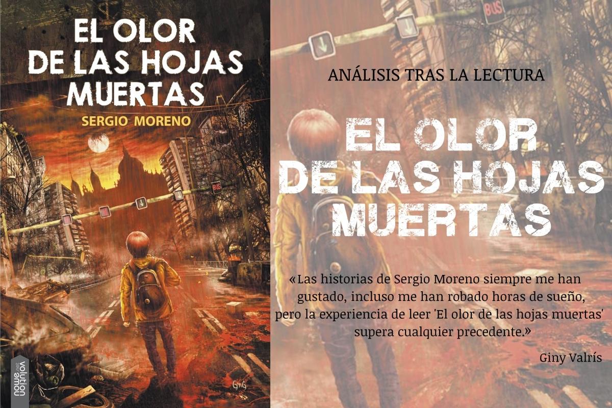 Reseña \'El olor de las hojas muertas\' · Entrevista al autor Sergio ...